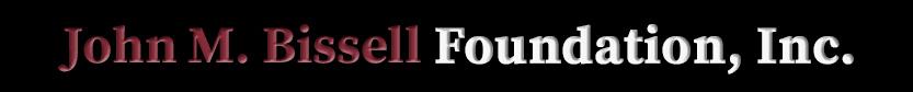 John M. Bissell Foundation, Inc.